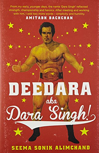 Deedara Aka Dara Singh!: Alimchand,Seema Sonik