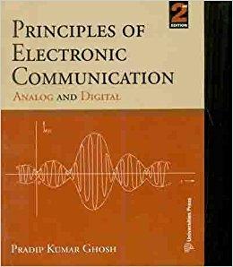 Principles Of Electronic Communication Analog And Digital