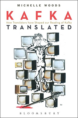 Kafka Translated: Michelle Woods