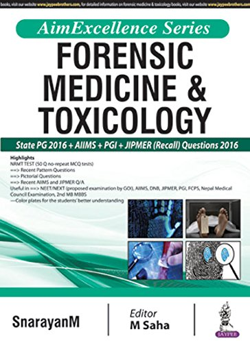 Aim Excellence Series Forensic Medicine & Toxicology: Snarayanm