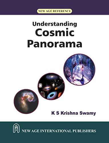Understanding Cosmic Panorama, First Edition: Krishnaswamy, K.S.