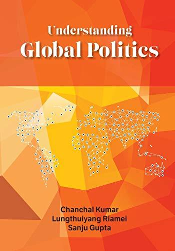 Understanding Global Politics: Chanchal Kumar &
