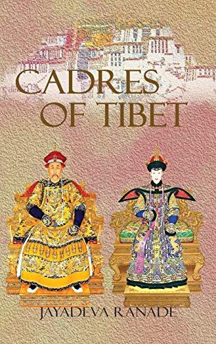 Cadres of Tibet: Jayadeva Ranade