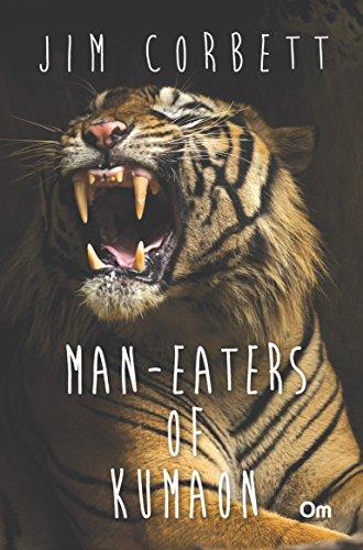 Man Eaters of Kumaon: Jim Corbett