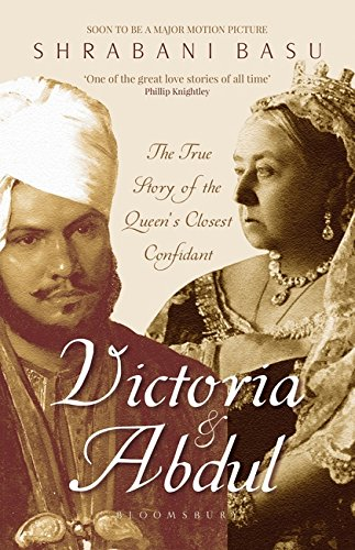 Victoria and Abdul: The True Story of: Shrabani Basu