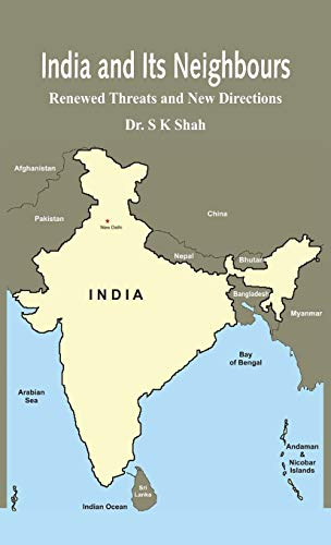 India and its Neighbours: Dr S K