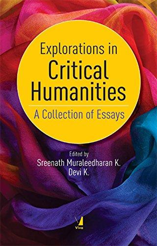 Explorations in Critical Humanities: A Collections of: Sreenath Muraleedharan K.