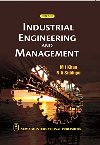 Industrial Engineering And Management, First Edition: Khan, M I