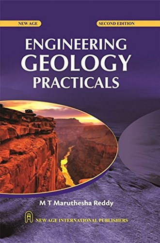 Engineering Geology Practicals, Second Edition: Reddy, M T