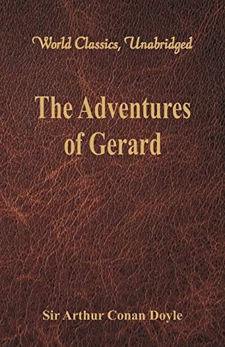 9789386423252: The Adventures of Gerard (World Classics, Unabridged)