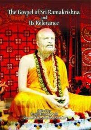 The Gospel of Sri Ramakrishna and its: edited by Projit