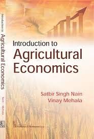 Introduction To Agricultural Economics (Pb 2017): Nain S S