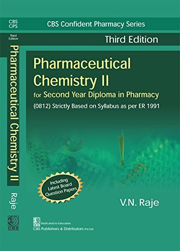 Pharmaceutical Chemistry II: For Second Year Diploma: V.N. Raje