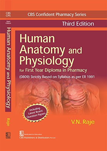 Human Anatomy And Physiology For First Year: Raje V.N.