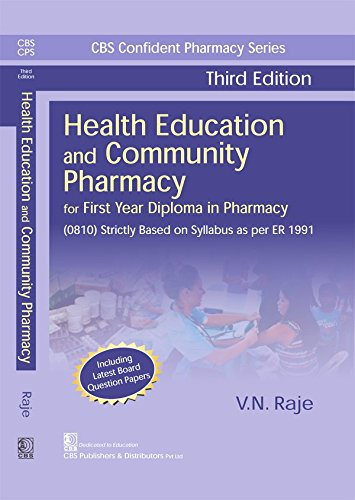 Health Education And Community Pharmacy For First: Raje V.N.