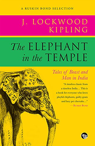 9789386582812: The Elephant in the Temple : Tales of Beast and Man in India