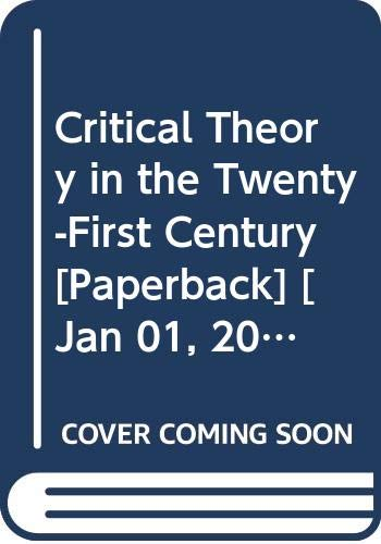 9789386606327: Critical Theory in the Twenty-First Century
