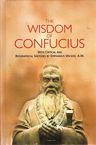 9789386618108: The Wisdom of Confucius: With Critical and Biographical Sketches