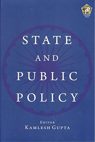 State and Public Policy: Kamlesh Gupta (Editor)