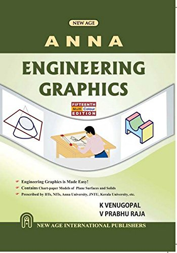 Engineering Graphics (As Per Anna University), Fifteenth: Venugopal, K.