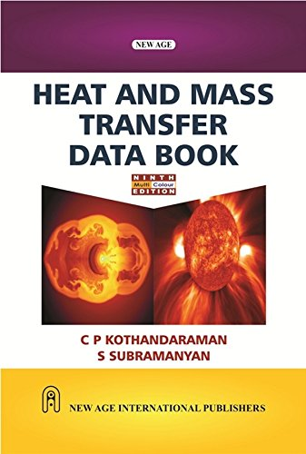 Heat And Mass Transfer Data Book, Ninth: Kothandaraman, C.P.