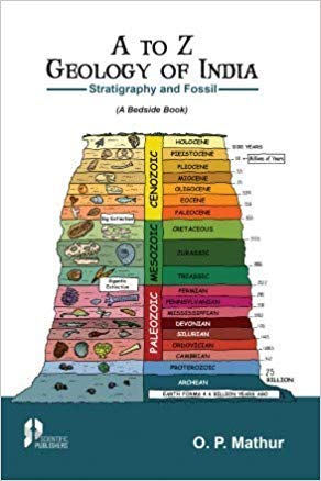 A to Z Geology of India : O.P. Mathur