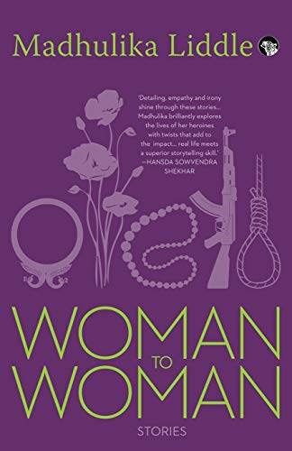 Woman to Woman: Stories (Paperback): Madhulika Liddle