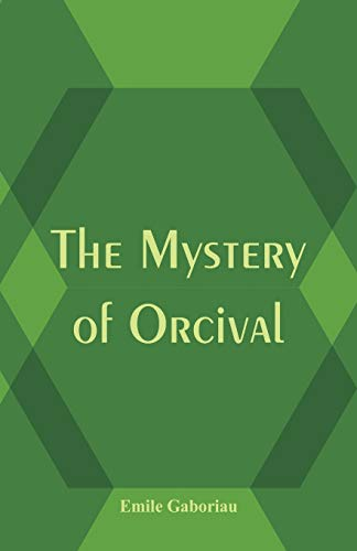 9789386780065: The Mystery of Orcival