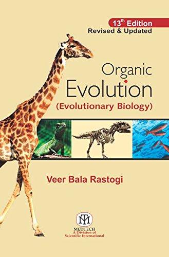 Organic Evolution, 13Th Edn: V. B. Rastogi