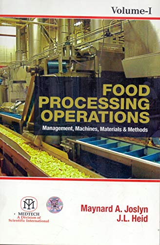 Food Processing Operations: Management, Machines, Materials And