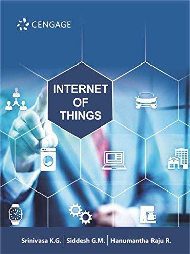 Internet of Things by Srinivasa K.G./ Siddesh G.M ...