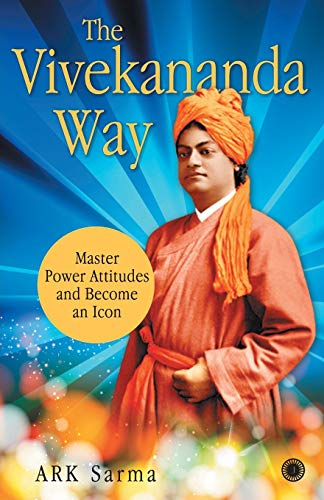 The Vivekananda Way: A.R.K.Sarma