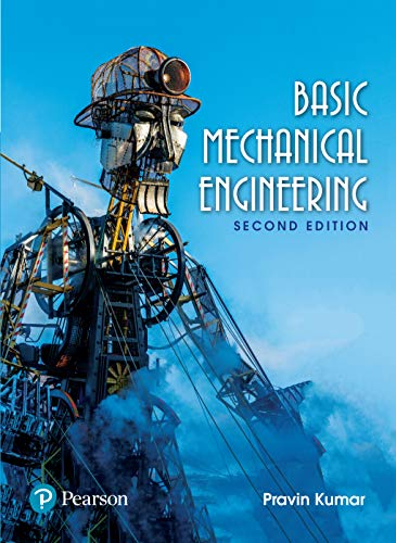 Basic Mechanical Engineering, 2nd Edition: Pravin Kumar