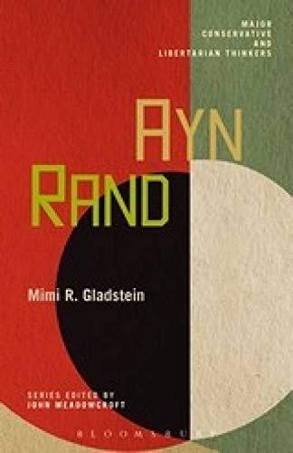 9789386950673: Ayn Rand: Major Conservative and Libertarian Thinkers (Volume 10) [paperback] John Meadowcroft [Jan 01, 2017]