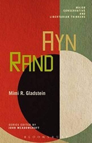 9789386950673: Ayn Rand: Major Conservative and Libertarian Thinkers (Volume 10)