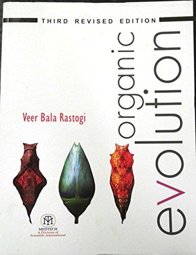 Organic Evolution 3Rd Rev. Edi: Rastogi V B
