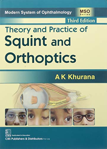 9789387085817: Theory and Practice of Squint and Orthoptics