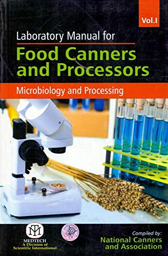 Laboratory Manual For Food Canners And Processors: Nca