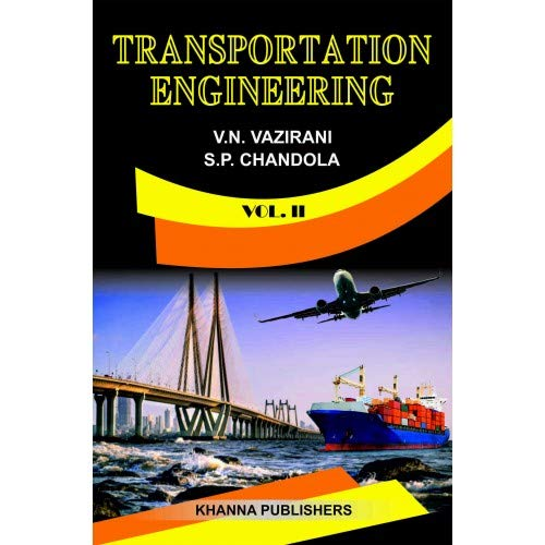 Transportation Engineering Vol II: Prof. V.N. Vazirani