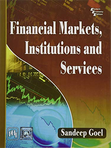 Financial Markets Institutions and Services (Paperback): Sandeep Goel