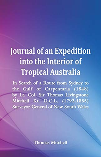 Journal of an Expedition into the Interior: Mitchell, Thomas