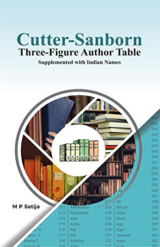Cutter Sanborn: Three Figure Author Table: Satija, M P
