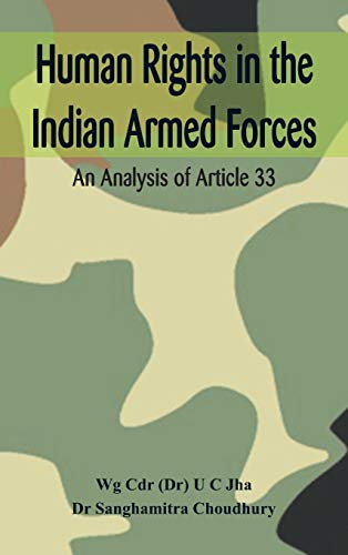 Human Rights In The Indian Armed Forces: Dr. U C