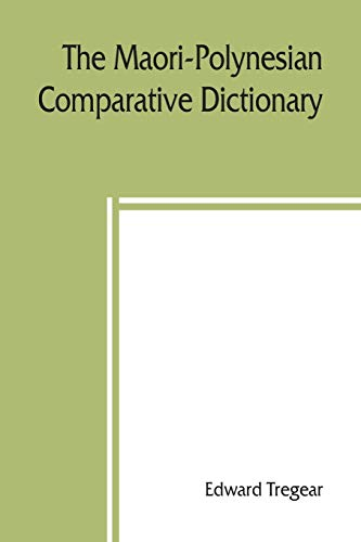 9789389397871: The Maori-Polynesian comparative dictionary