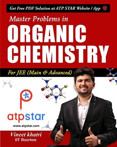 Master Problems in Organic Chemistry for JEE: Vineet Khatri