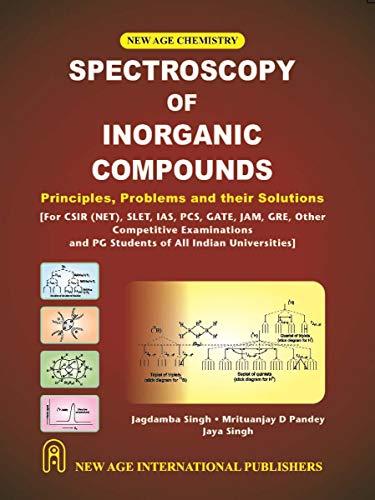 Spectroscopy Of Organic Compounds, First Edition: Singh, Jagdamba