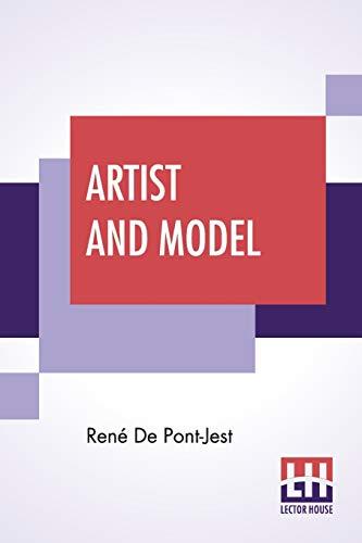 Artist And Model: (The Divorced Princess) (Paperback): René de Pont-Jest