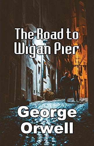 Stock image for The Road to Wigan Pier for sale by ThriftBooks-Atlanta
