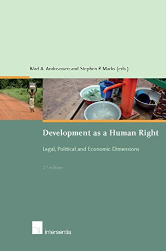 9789400000223: Development as a Human Right: Legal, Political and Economic Dimensions [Second Edition]