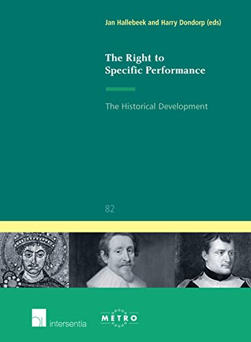 9789400000339: The Right to Specific Performance: The Historical Development (Ius Commune Europaeum)